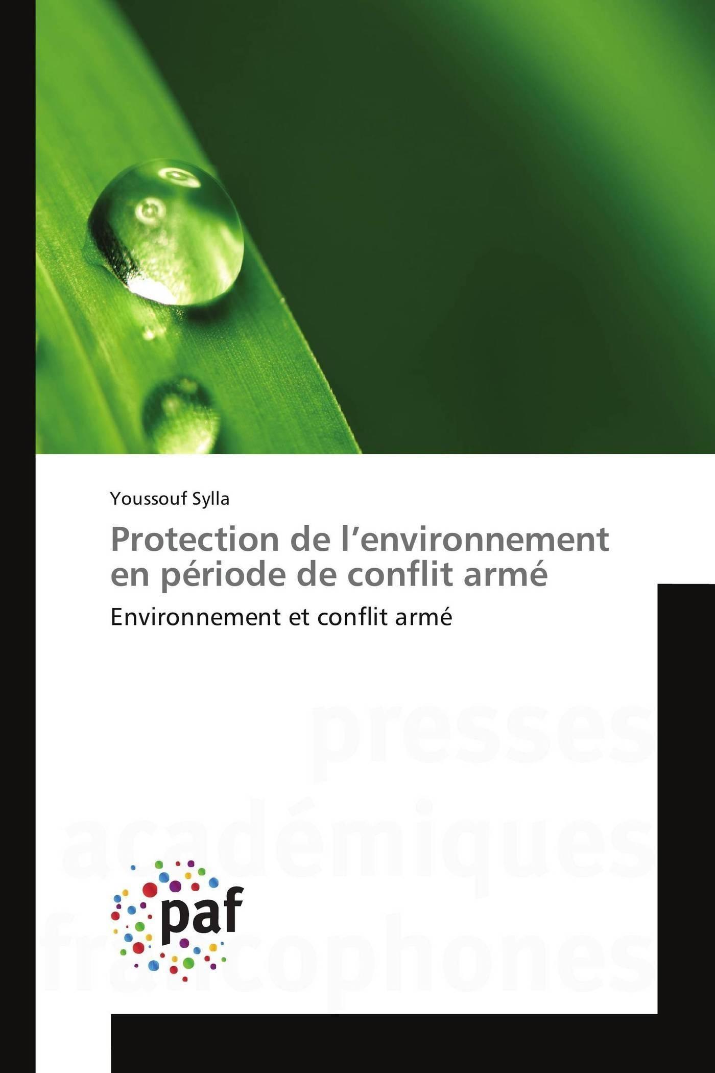 PROTECTION DE L ENVIRONNEMENT EN PERIODE DE CONFLIT ARME