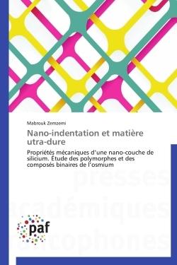 NANO-INDENTATION ET MATIERE UTRA-DURE