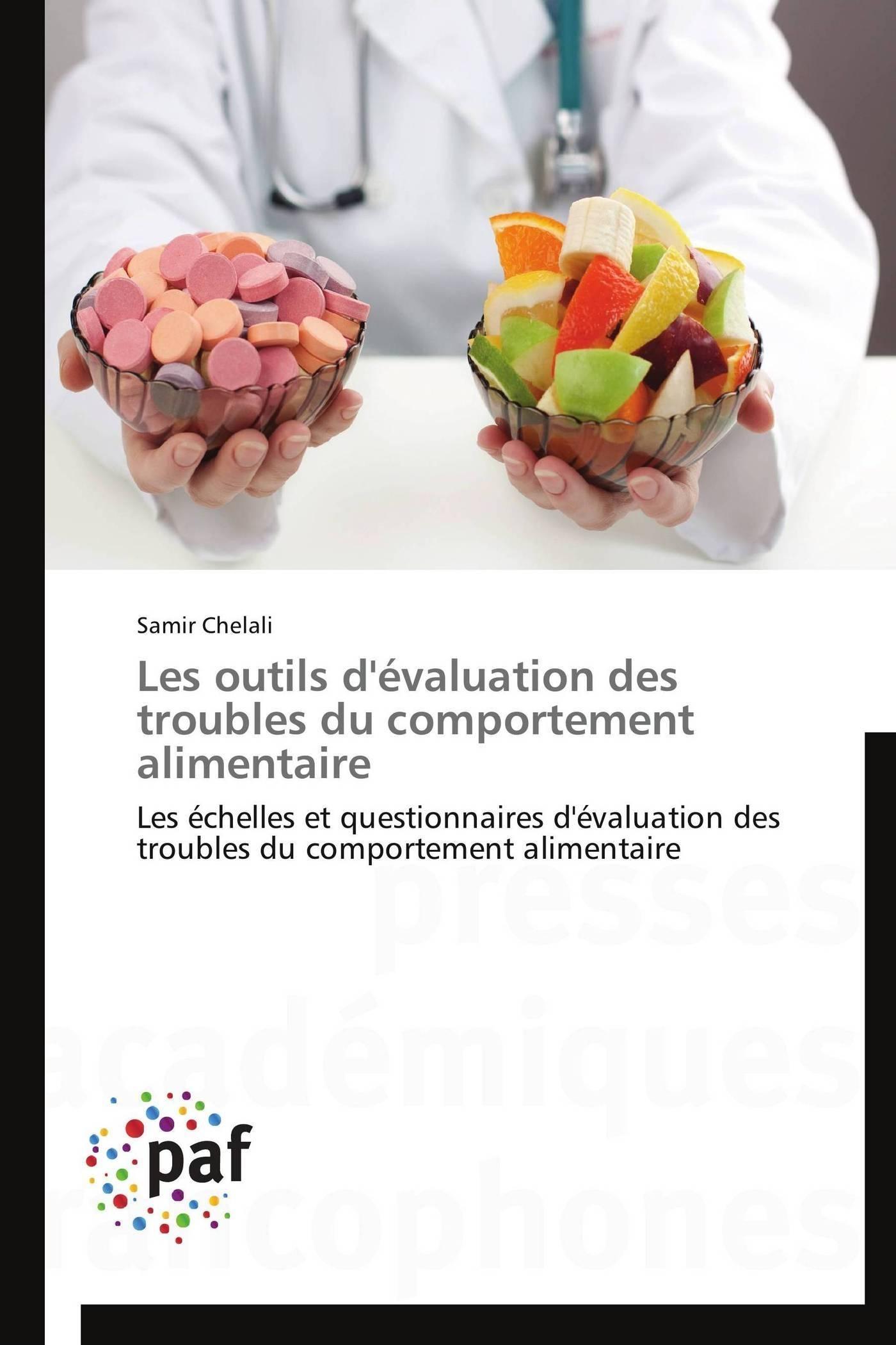 LES OUTILS D'EVALUATION DES TROUBLES DU COMPORTEMENT ALIMENTAIRE