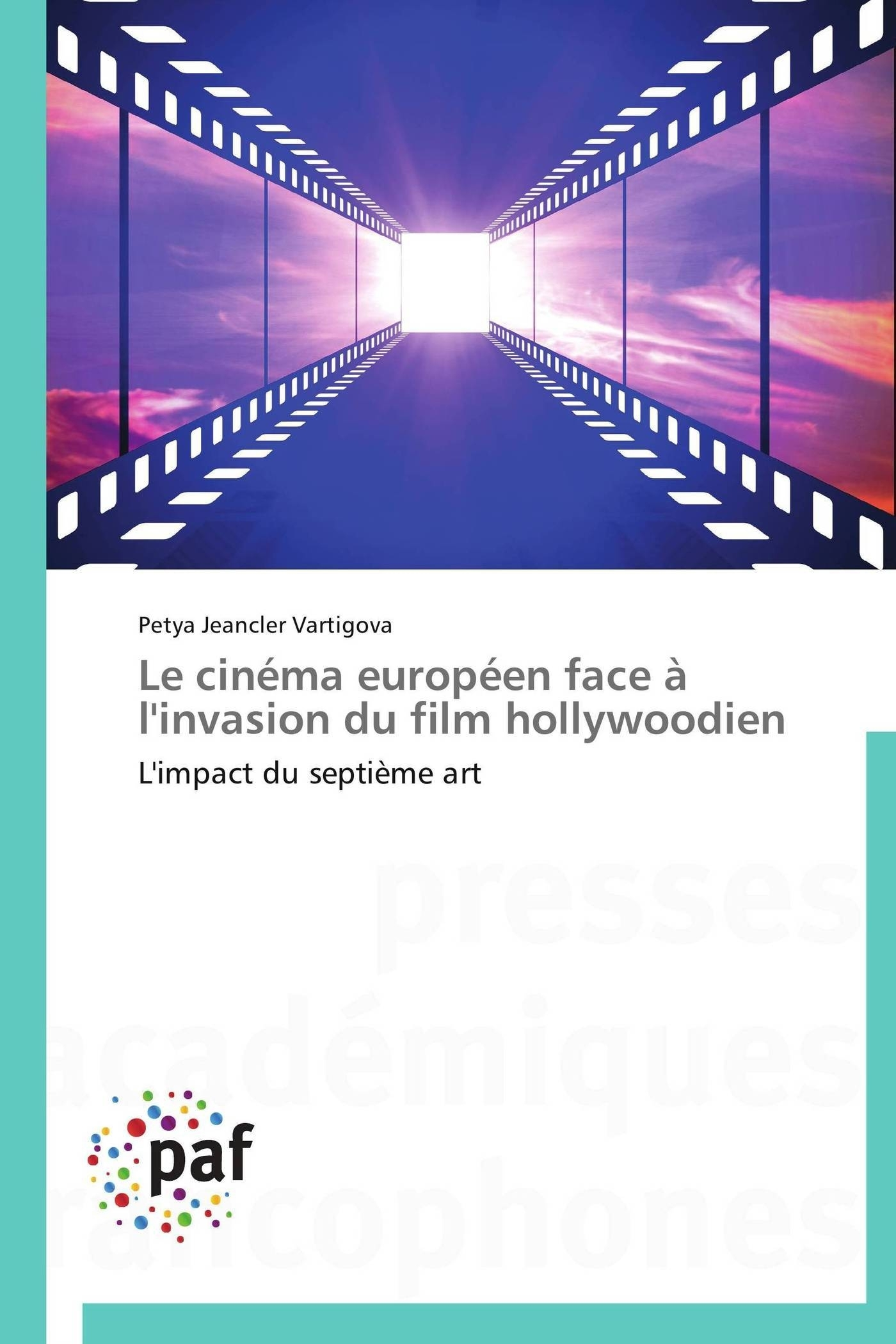 LE CINEMA EUROPEEN FACE A L'INVASION DU FILM HOLLYWOODIEN