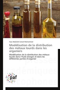 MODELISATION DE LA DISTRIBUTION DES METAUX LOURDS DANS LES ARGANIERS