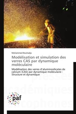 MODELISATION ET SIMULATION DES VERRES CAS PAR DYNAMIQUE MOLECULAIRE