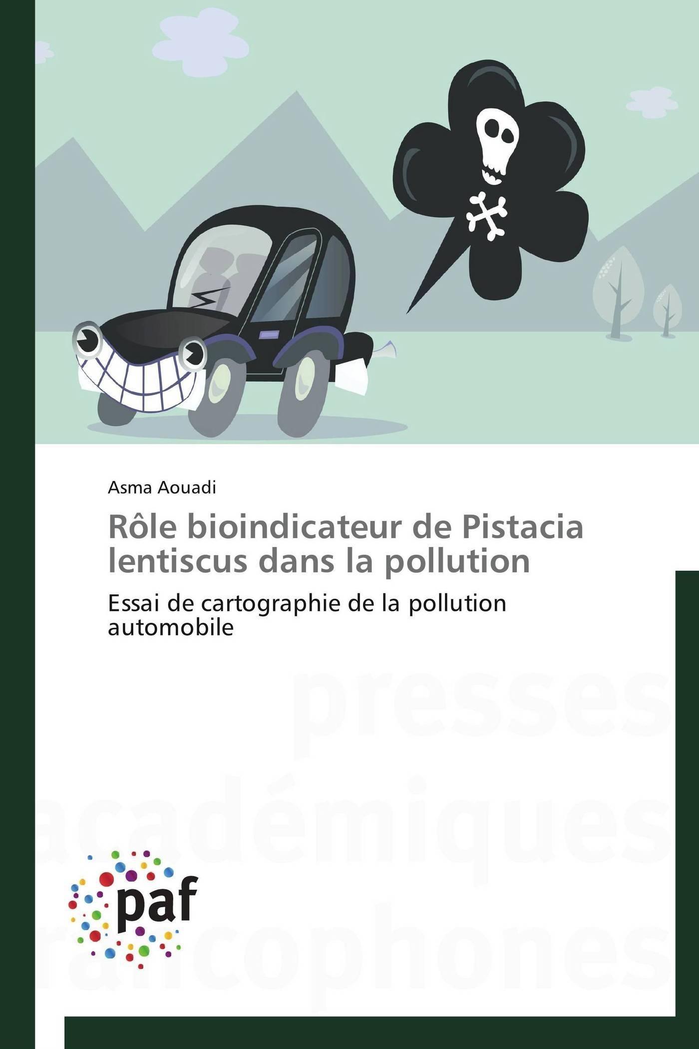 ROLE BIOINDICATEUR DE PISTACIA LENTISCUS DANS LA POLLUTION