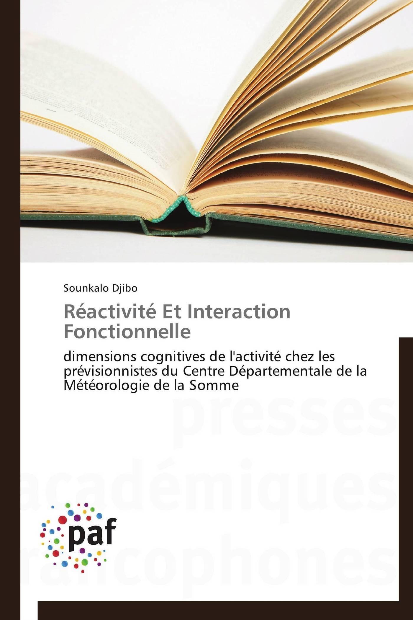 REACTIVITE ET INTERACTION FONCTIONNELLE