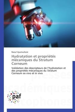 HYDRATATION ET PROPRIETES MECANIQUES DU STRATUM CORNEUM