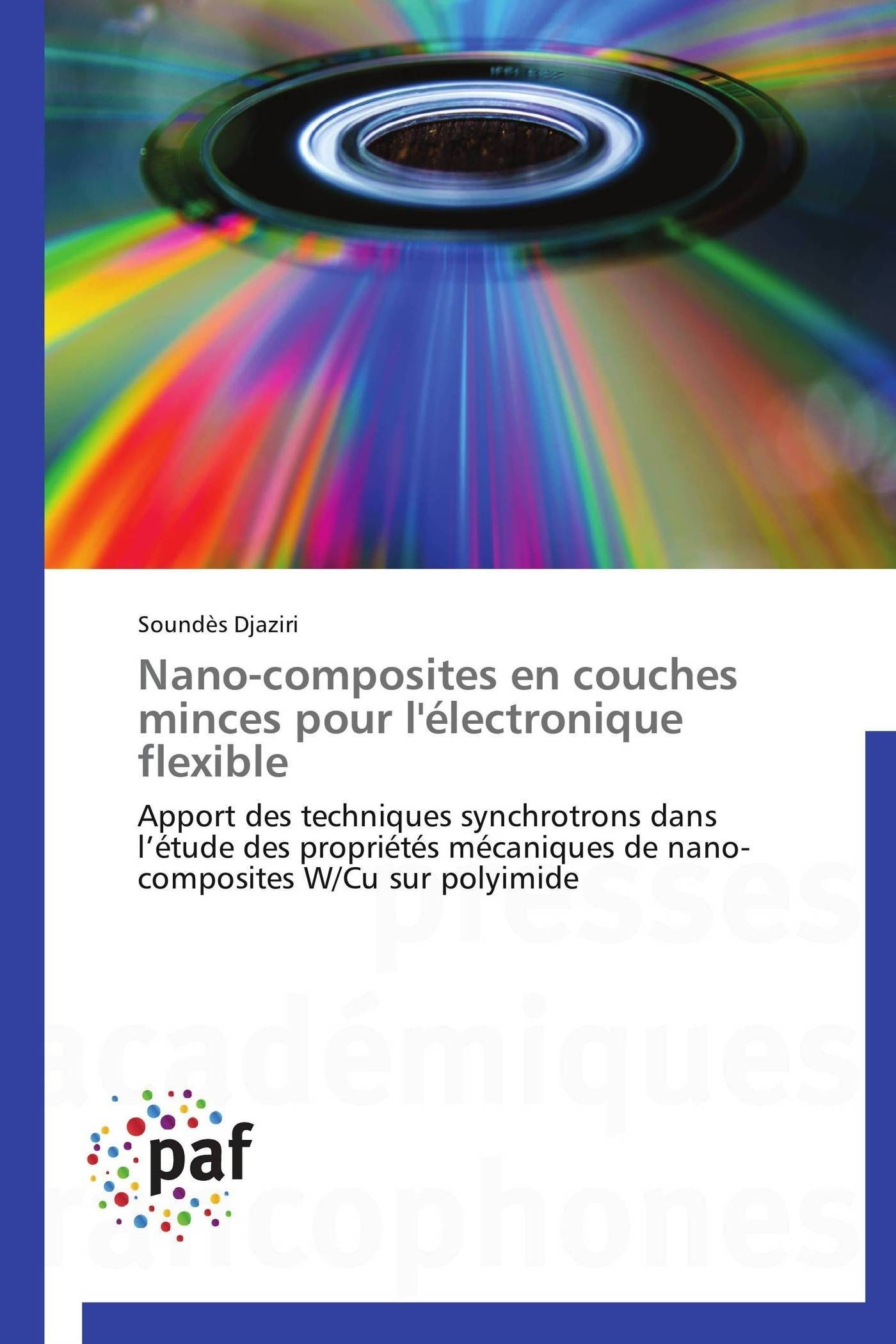 NANO-COMPOSITES EN COUCHES MINCES POUR L'ELECTRONIQUE FLEXIBLE