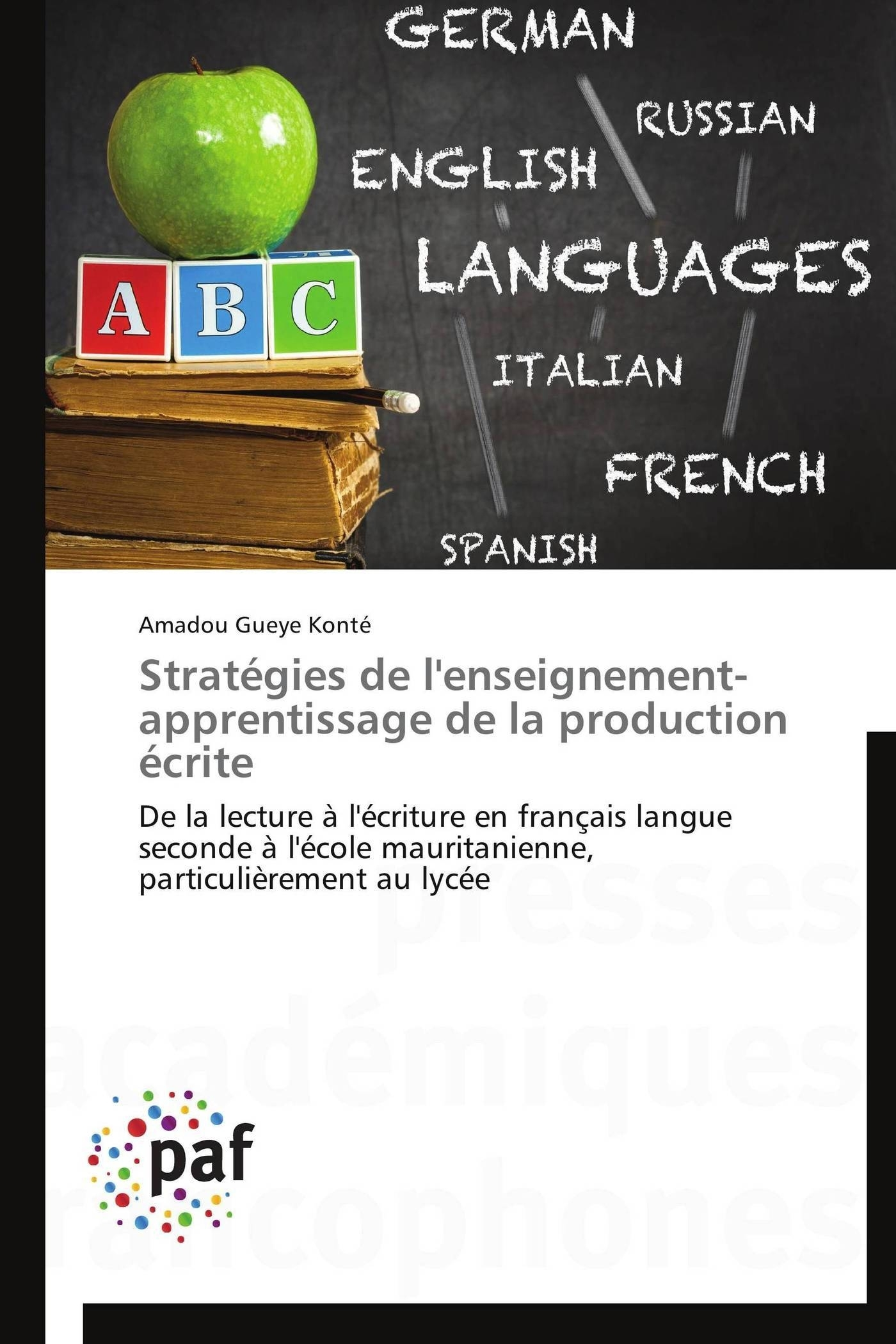 STRATEGIES DE L'ENSEIGNEMENT-APPRENTISSAGE DE LA PRODUCTION ECRITE
