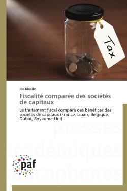 FISCALITE COMPAREE DES SOCIETES DE CAPITAUX