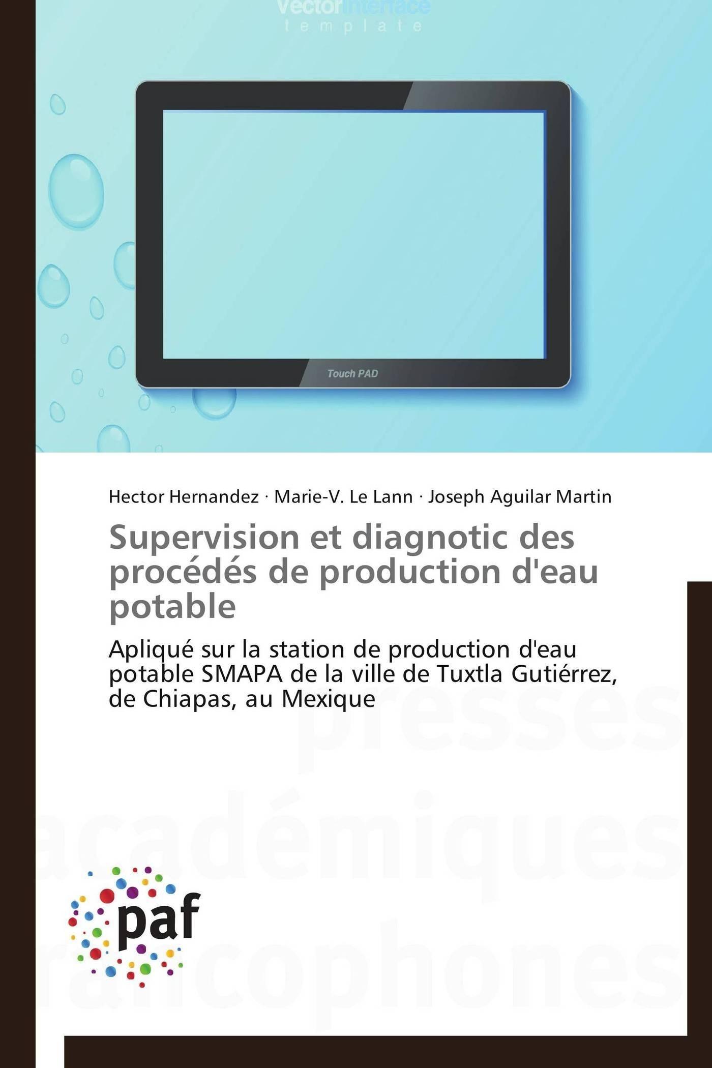 SUPERVISION ET DIAGNOTIC DES PROCE DE S DE PRODUCTION D'EAU POTABLE