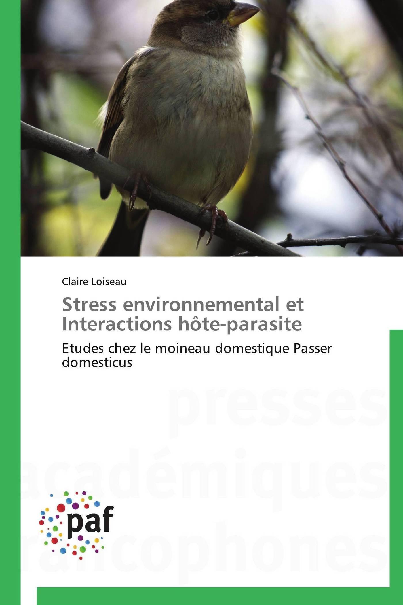 STRESS ENVIRONNEMENTAL ET INTERACTIONS HOTE-PARASITE