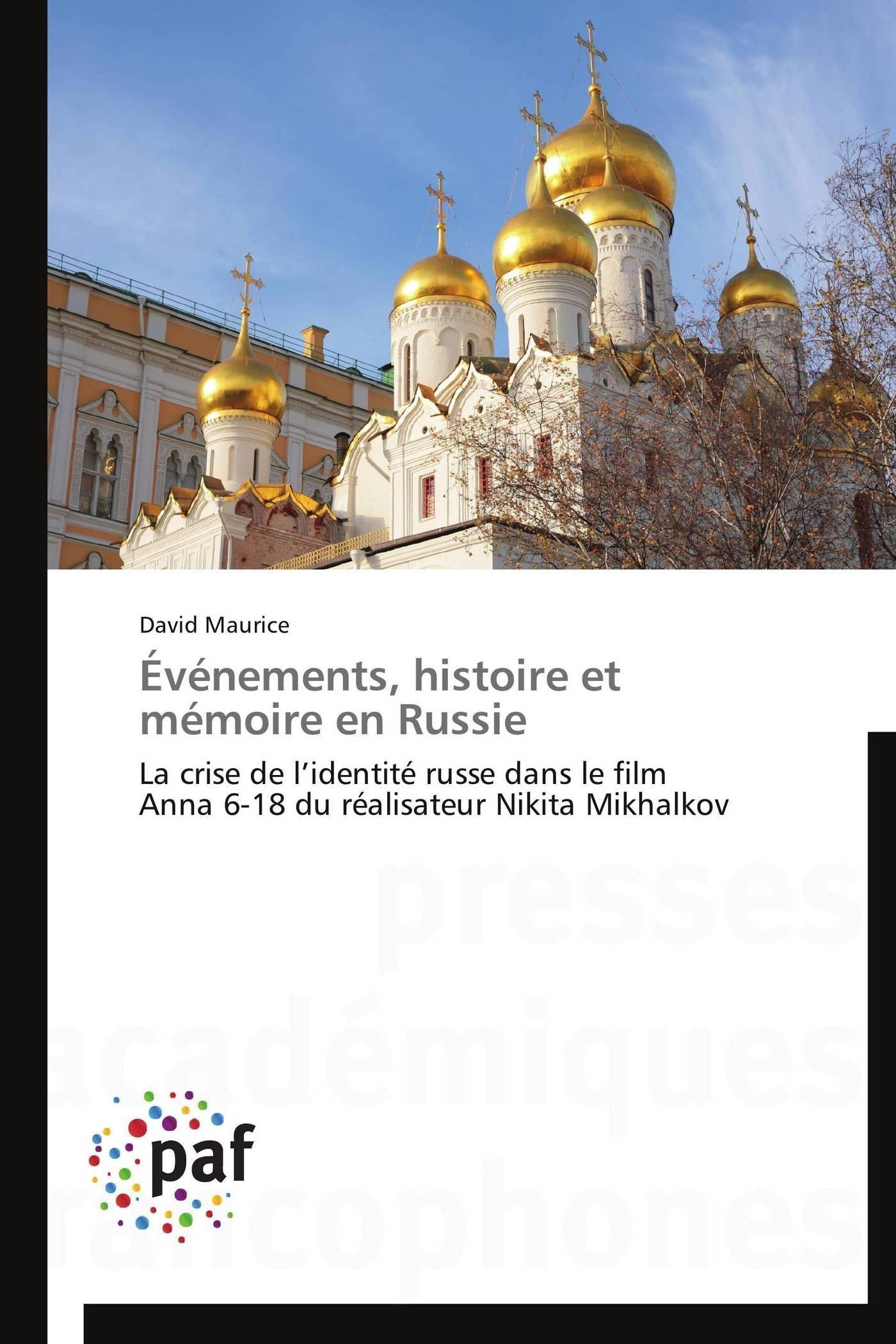 EVENEMENTS, HISTOIRE ET MEMOIRE EN RUSSIE