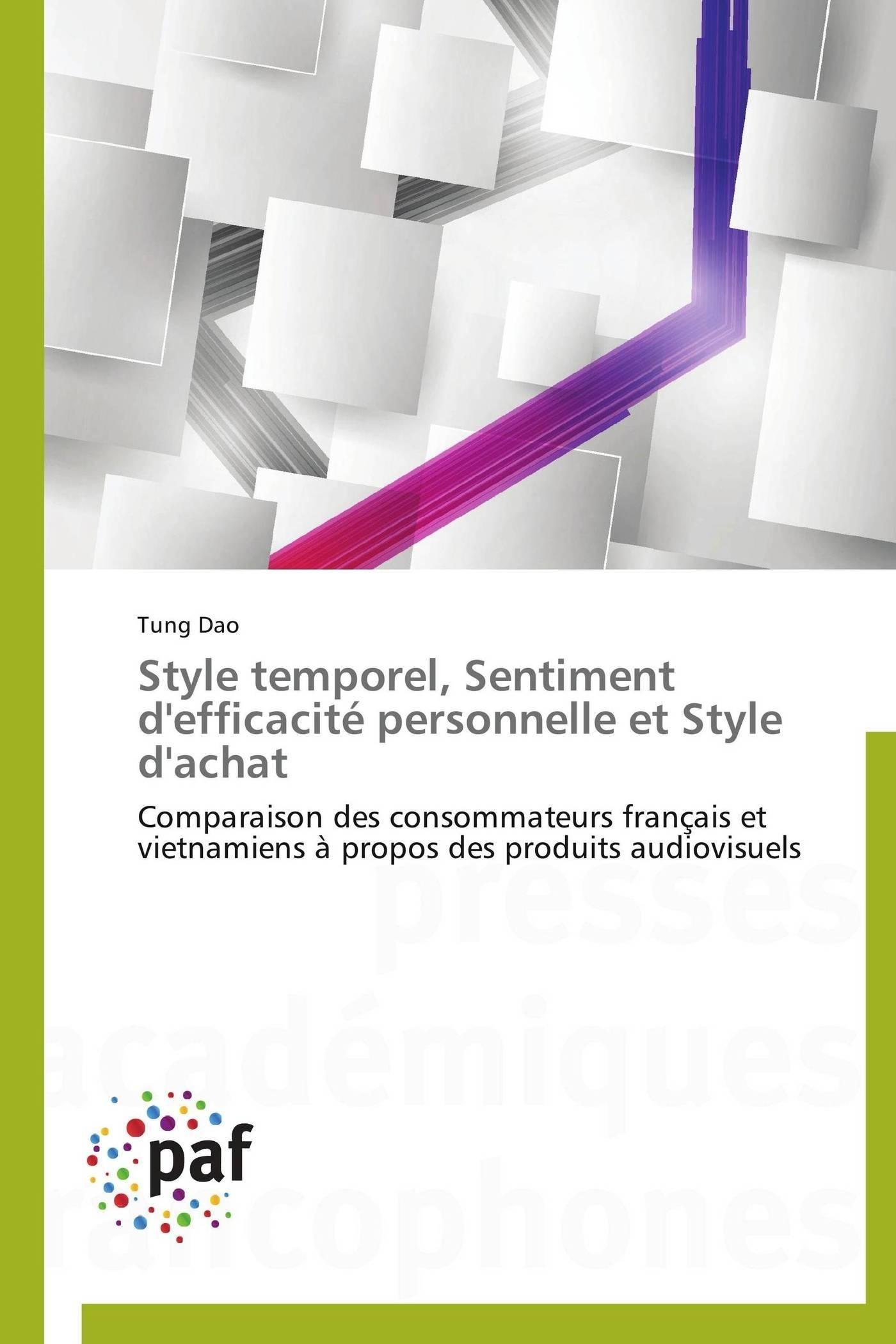 STYLE TEMPOREL, SENTIMENT D'EFFICACITE PERSONNELLE ET STYLE D'ACHAT