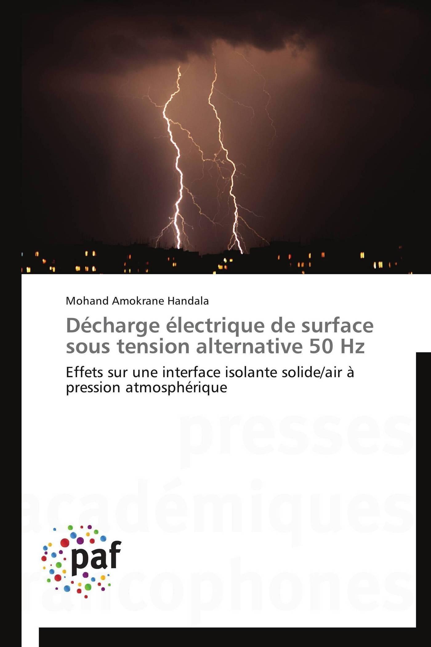 DECHARGE ELECTRIQUE DE SURFACE SOUS TENSION ALTERNATIVE 50 HZ