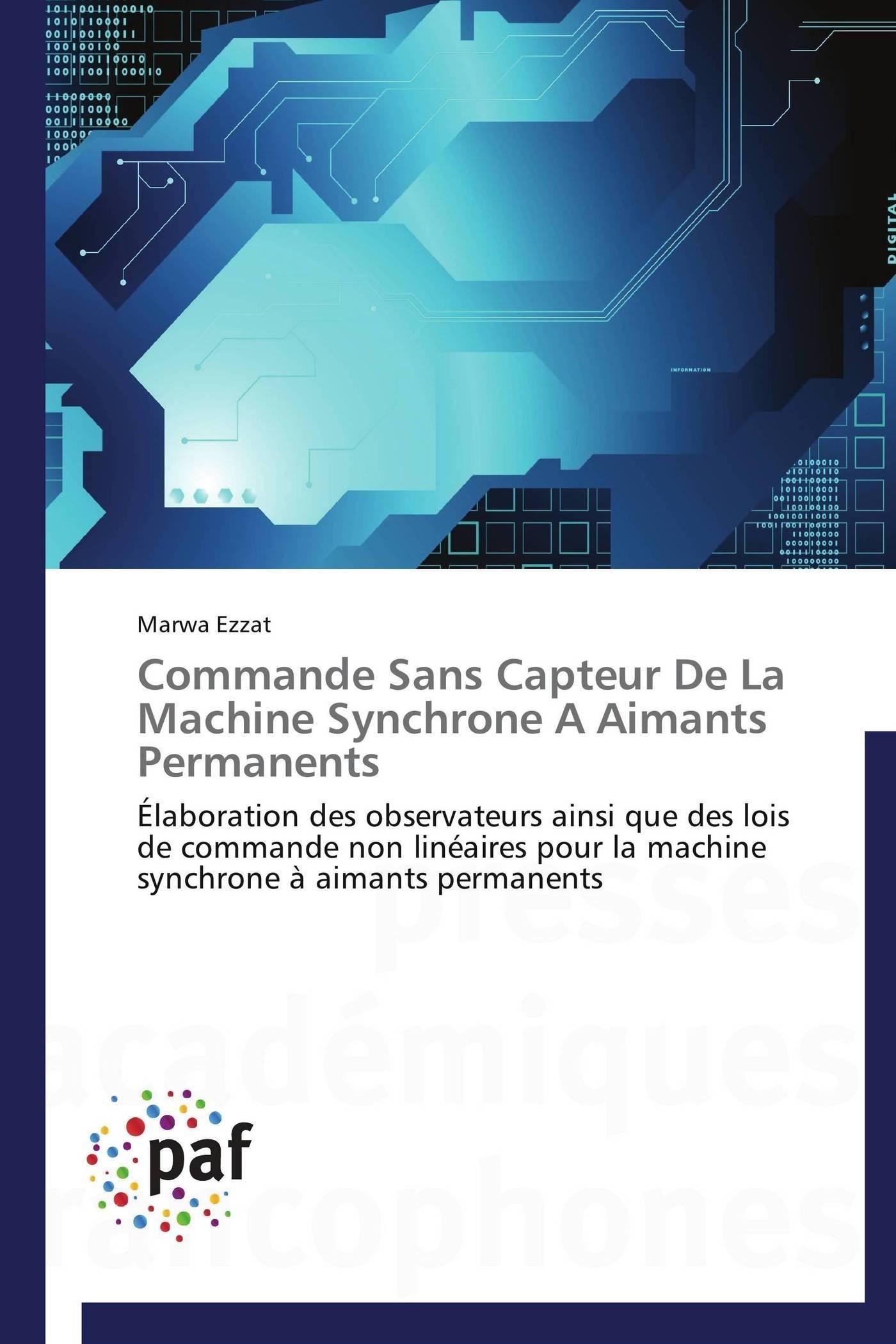 COMMANDE SANS CAPTEUR DE LA MACHINE SYNCHRONE A AIMANTS PERMANENTS