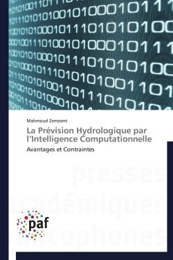 LA PREVISION HYDROLOGIQUE PAR L INTELLIGENCE COMPUTATIONNELLE