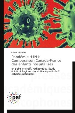 PANDEMIE H1N1: COMPARAISON CANADA-FRANCE DES ENFANTS HOSPITALISES