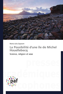 LA POSSIBILITE D'UNE ILE DE MICHEL HOUELLEBECQ