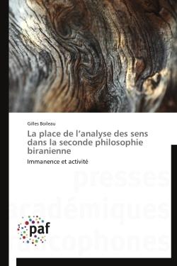 LA PLACE DE L ANALYSE DES SENS DANS LA SECONDE PHILOSOPHIE BIRANIENNE