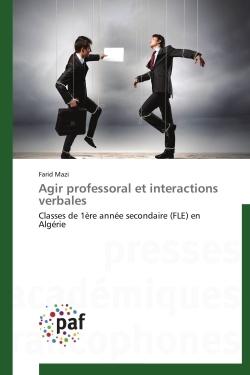AGIR PROFESSORAL ET INTERACTIONS VERBALES