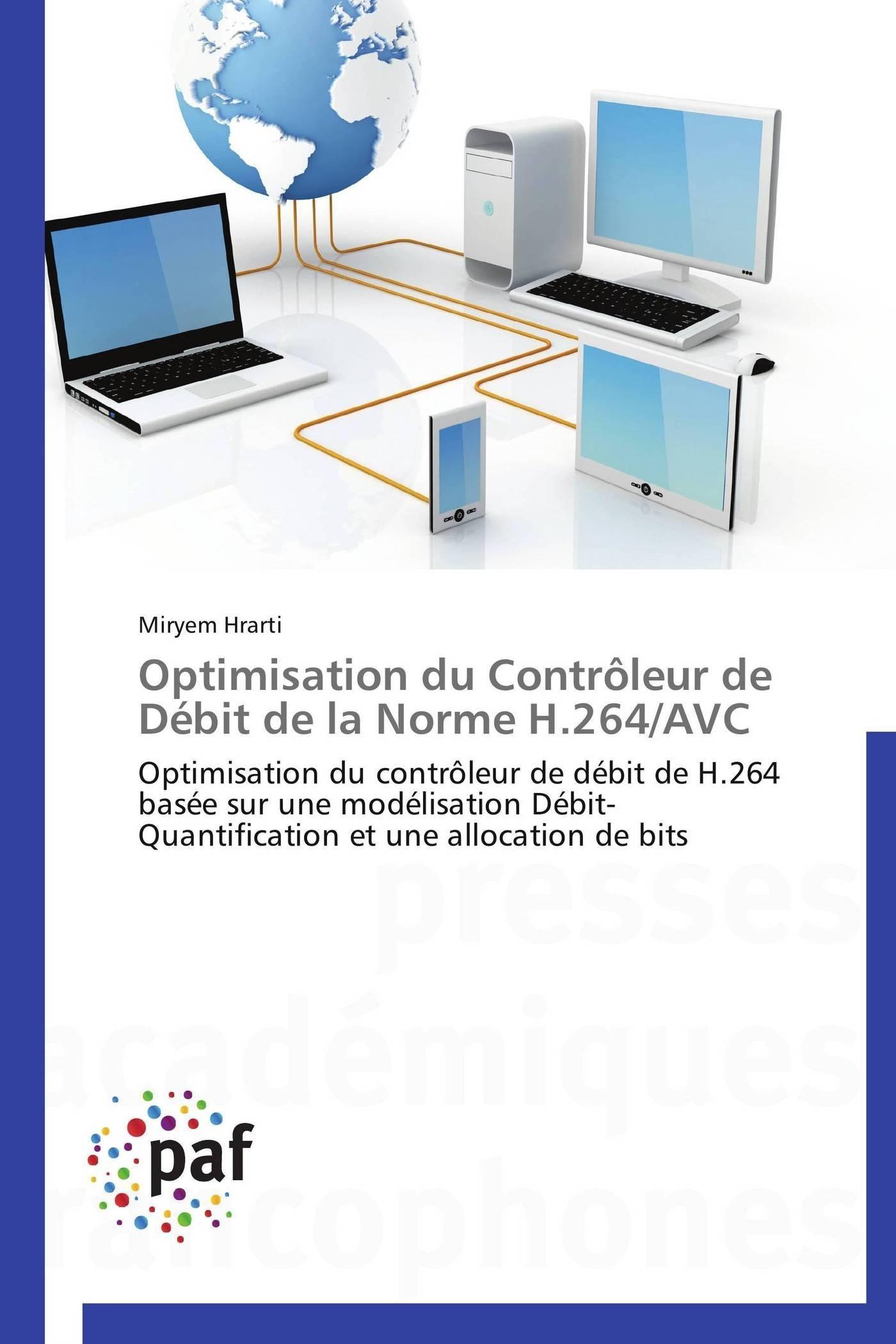 OPTIMISATION DU CONTROLEUR DE DEBIT DE LA NORME H.264/AVC