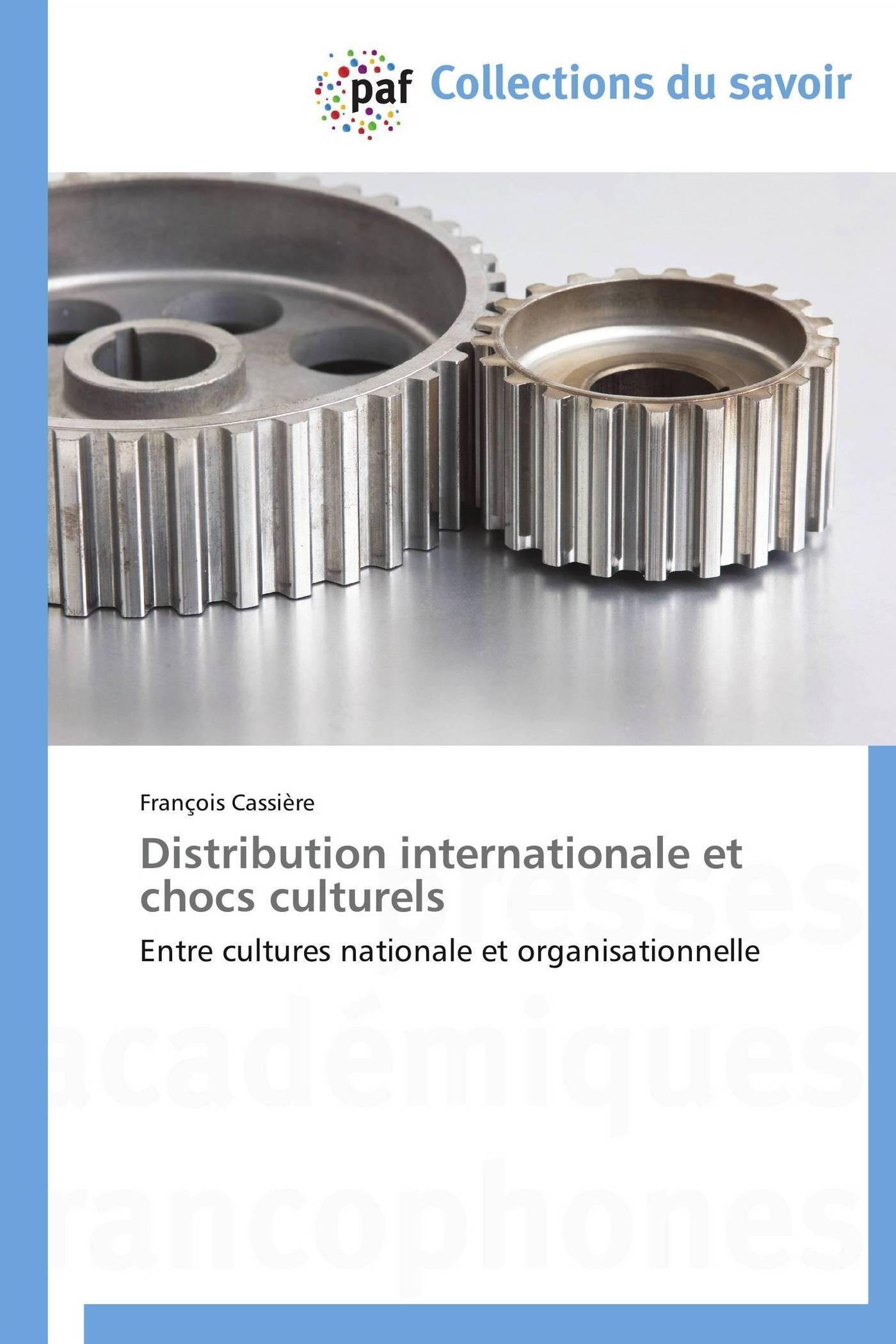 DISTRIBUTION INTERNATIONALE ET CHOCS CULTURELS