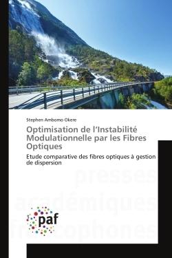 OPTIMISATION DE L INSTABILITE MODULATIONNELLE PAR LES FIBRES OPTIQUES