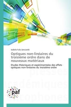 OPTIQUES NON-LINEAIRES DU TROISIEME ORDRE DANS DE NOUVEAUX MATERIAUX