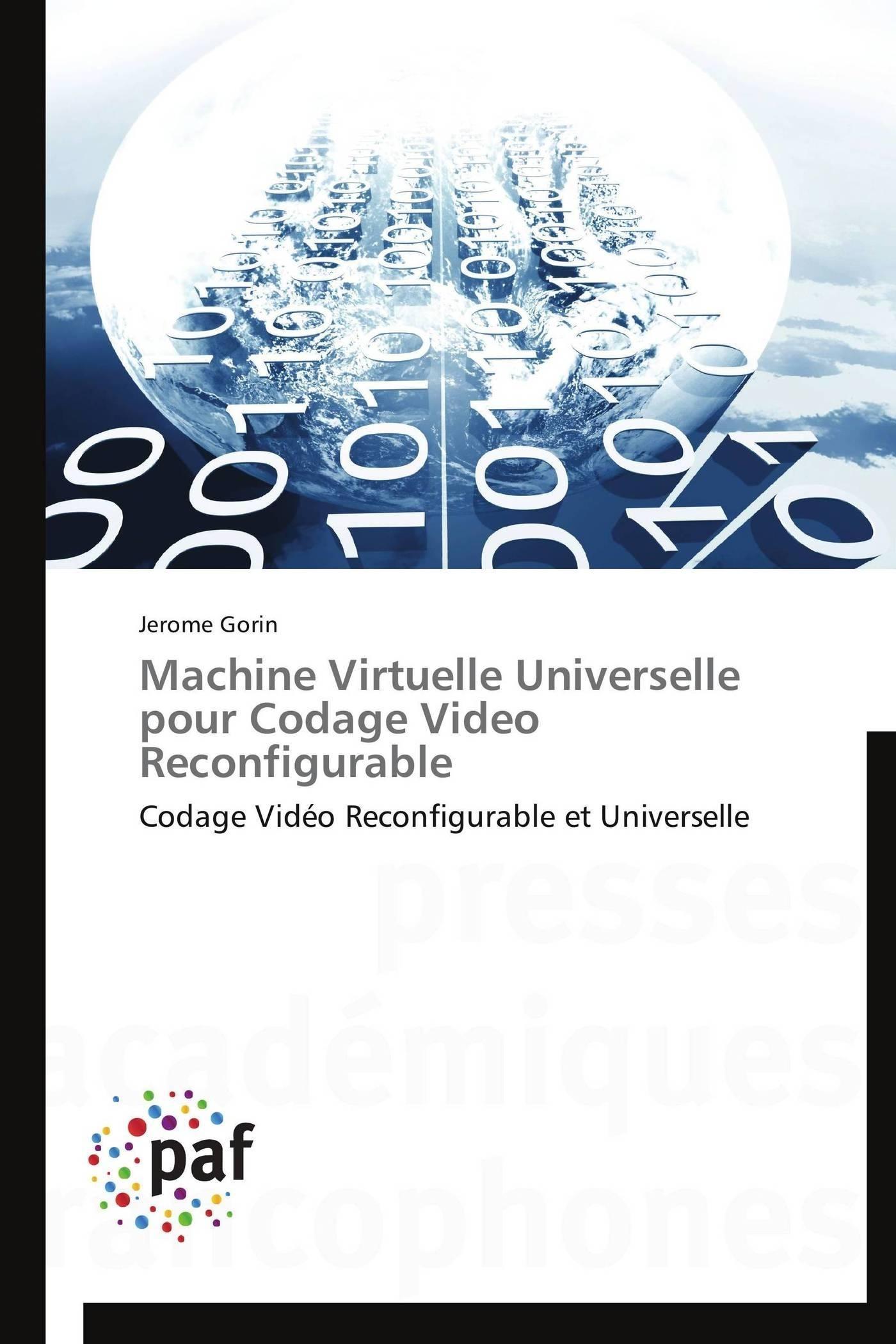 MACHINE VIRTUELLE UNIVERSELLE POUR CODAGE VIDEO RECONFIGURABLE