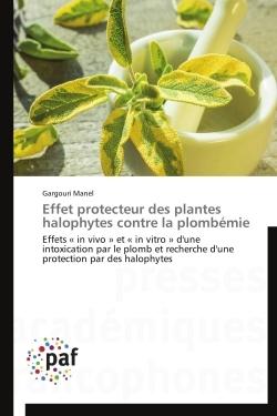 EFFET PROTECTEUR DES PLANTES HALOPHYTES CONTRE LA PLOMBEMIE