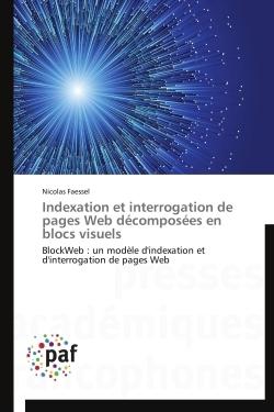 INDEXATION ET INTERROGATION DE PAGES WEB DECOMPOSEES EN BLOCS VISUELS