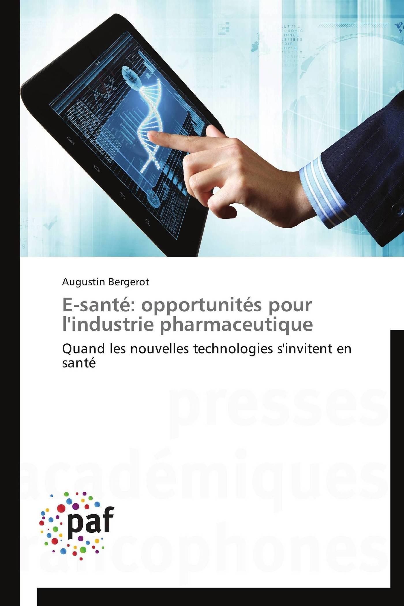E-SANTE: OPPORTUNITES POUR L'INDUSTRIE PHARMACEUTIQUE