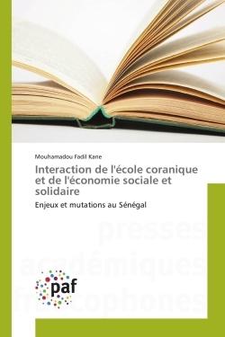 INTERACTION DE L'ECOLE CORANIQUE ET DE L'ECONOMIE SOCIALE ET SOLIDAIRE
