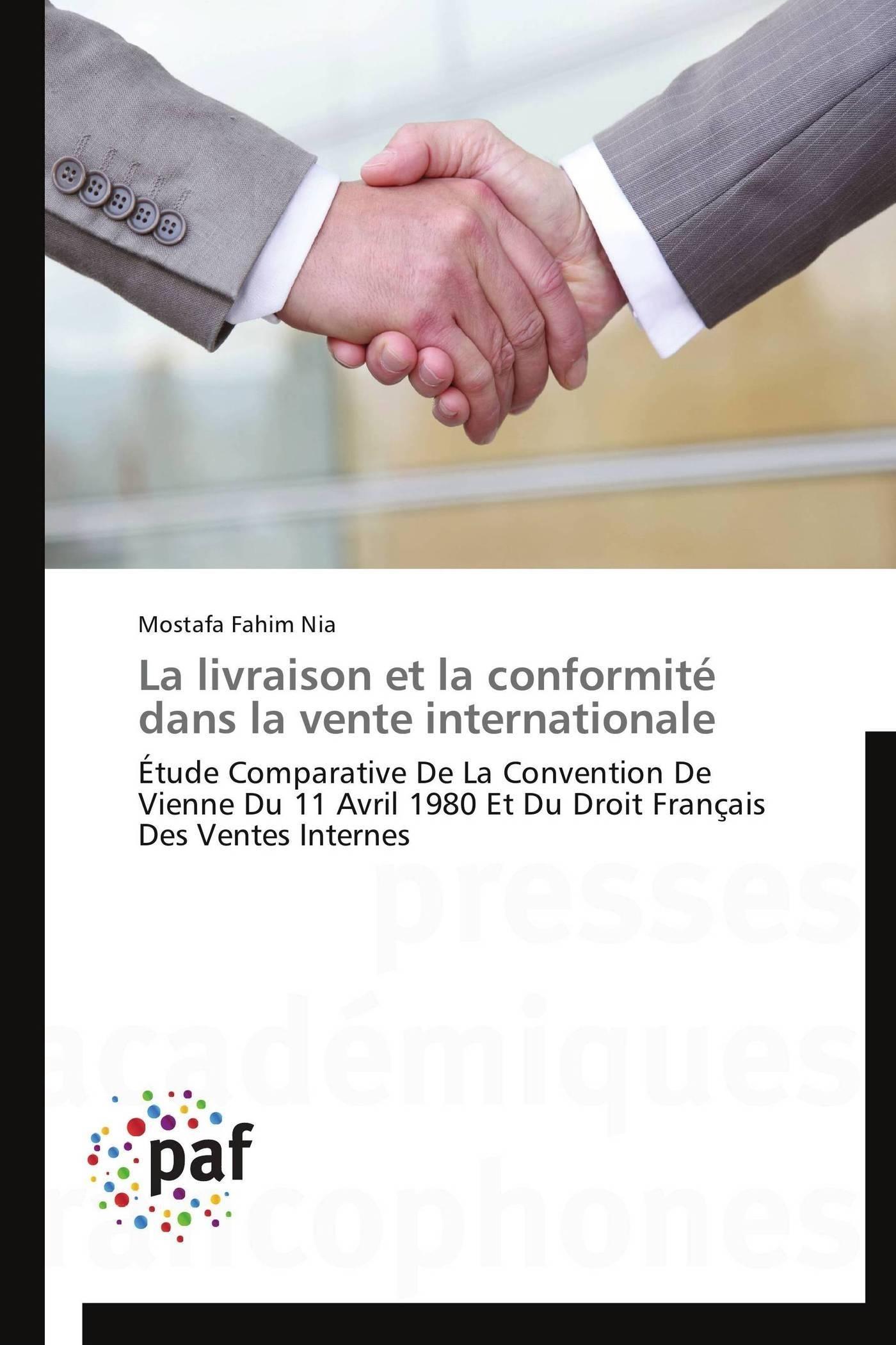 LA LIVRAISON ET LA CONFORMITE DANS LA VENTE INTERNATIONALE