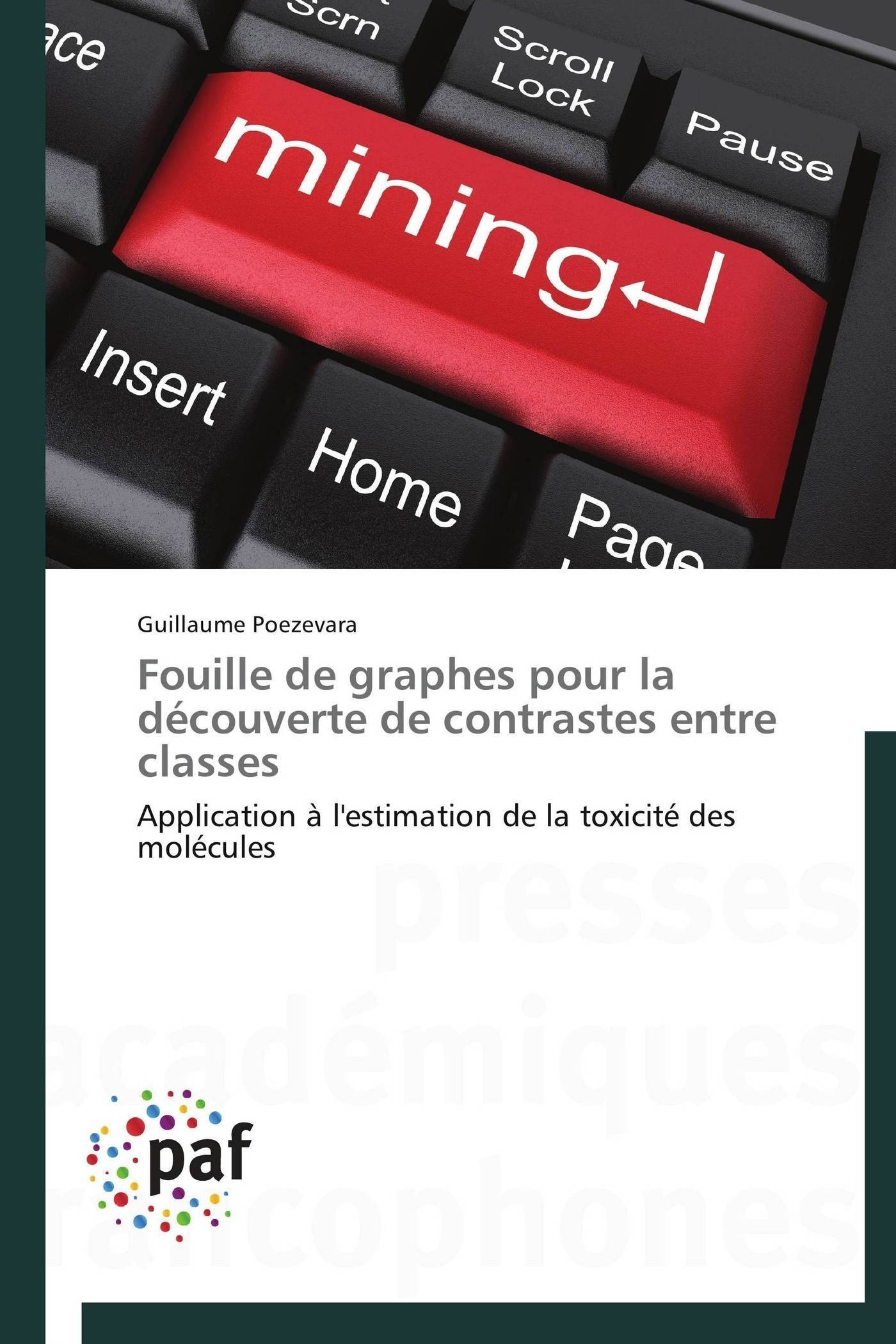 FOUILLE DE GRAPHES POUR LA DECOUVERTE DE CONTRASTES ENTRE CLASSES
