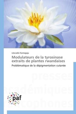 MODULATEURS DE LA TYROSINASE EXTRAITS DE PLANTES RWANDAISES