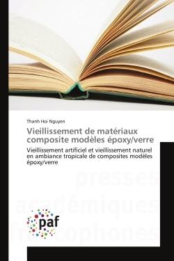 VIEILLISSEMENT DE MATERIAUX COMPOSITE MODELES EPOXY/VERRE