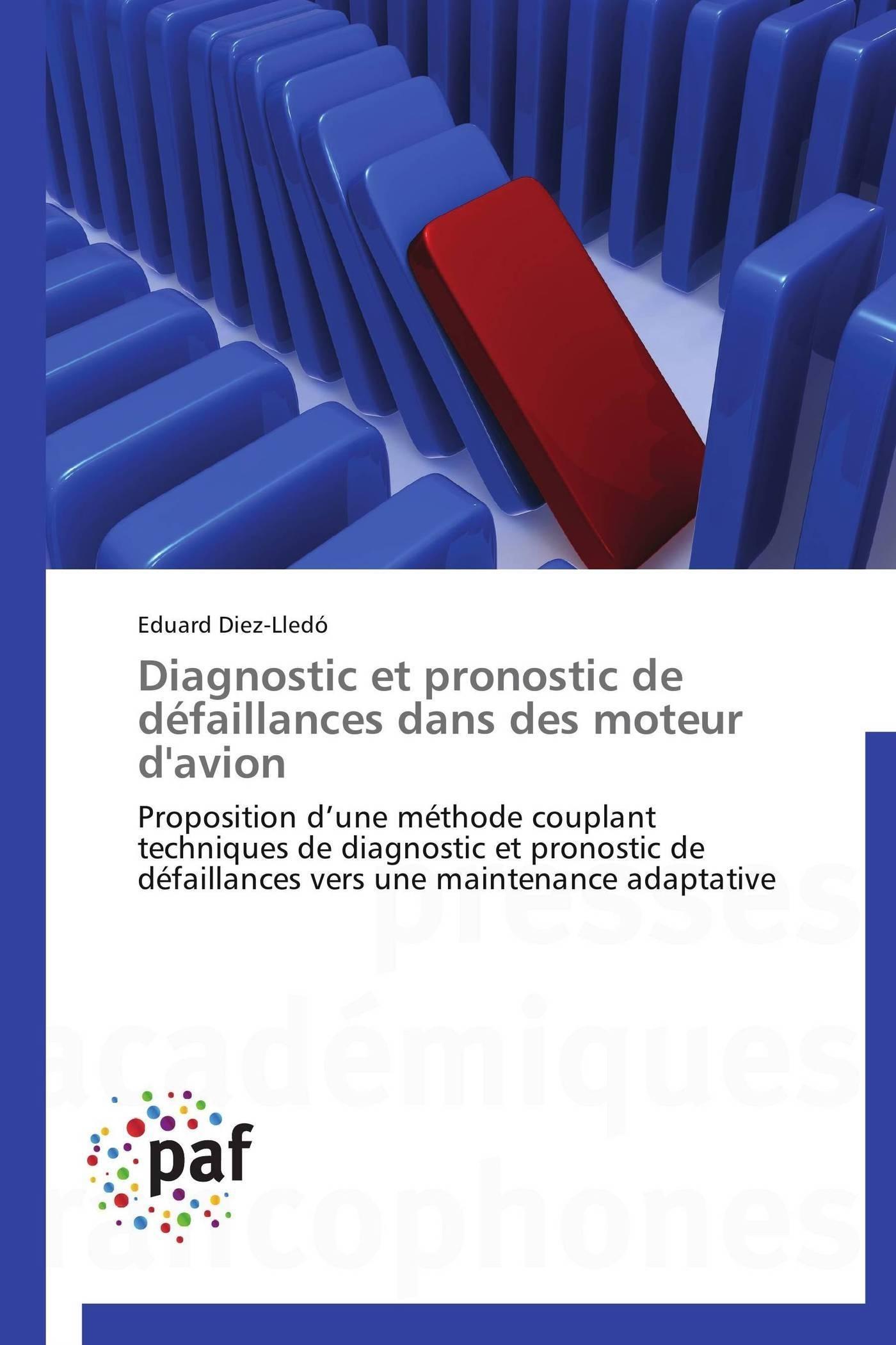 DIAGNOSTIC ET PRONOSTIC DE DEFAILLANCES DANS DES MOTEUR D'AVION
