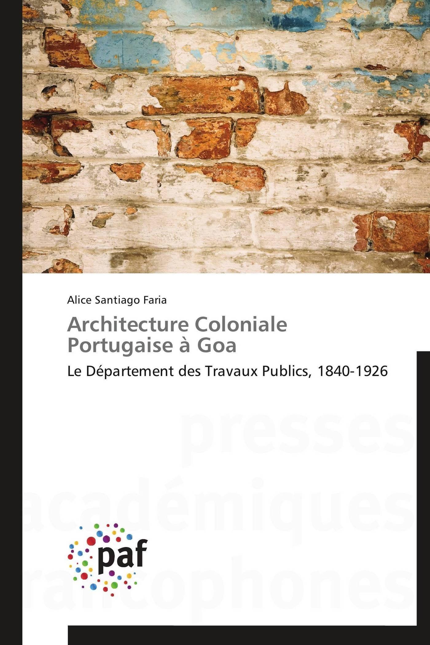ARCHITECTURE COLONIALE PORTUGAISE A GOA