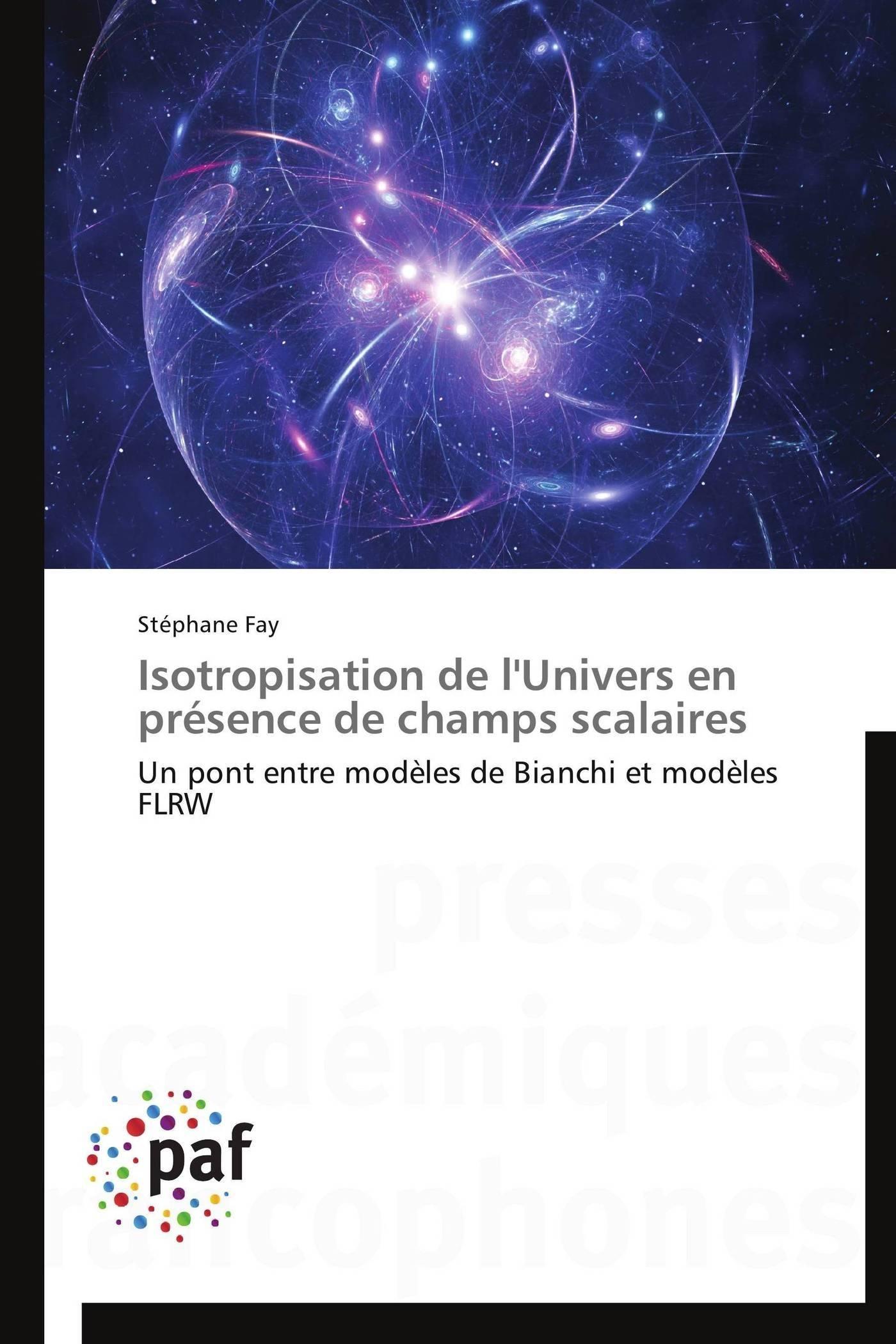 ISOTROPISATION DE L'UNIVERS EN PRESENCE DE CHAMPS SCALAIRES