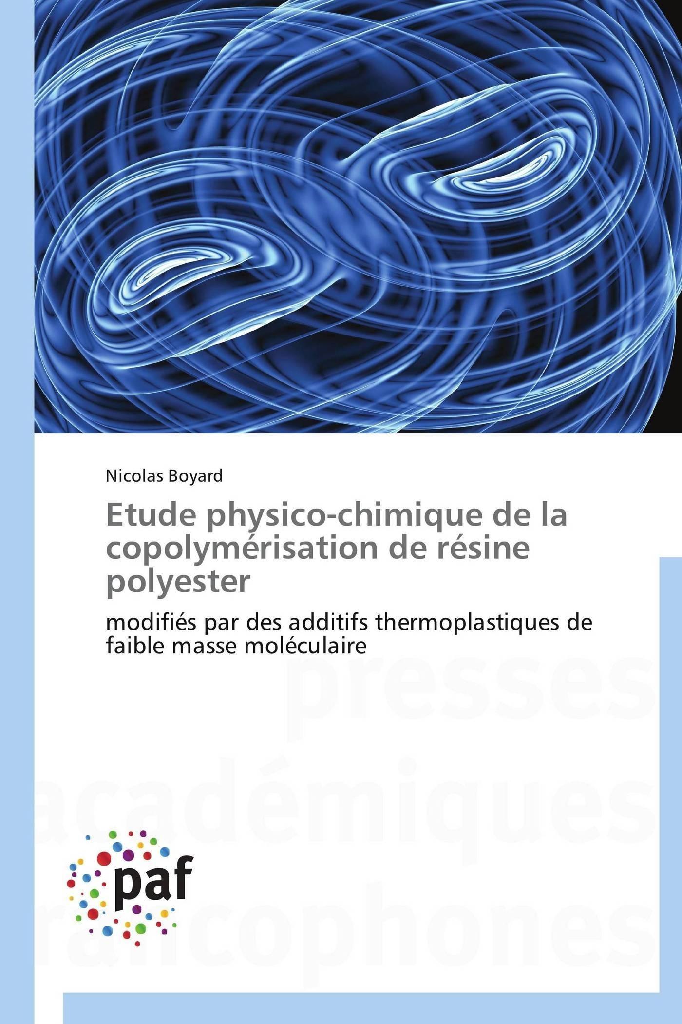 ETUDE PHYSICO-CHIMIQUE DE LA COPOLYMERISATION DE RESINE POLYESTER