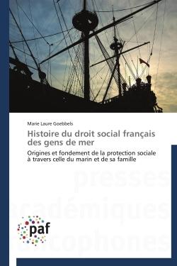 HISTOIRE DU DROIT SOCIAL FRANCAIS DES GENS DE MER