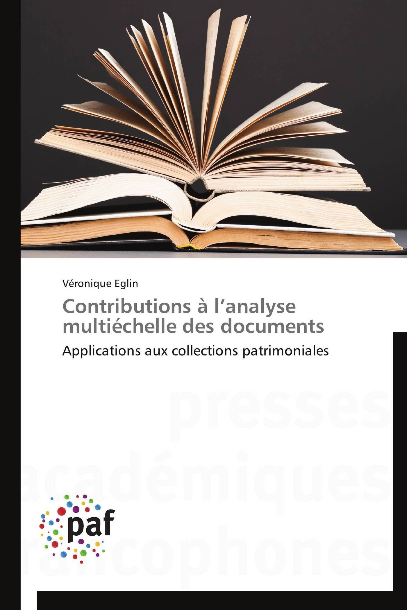 CONTRIBUTIONS A L ANALYSE MULTIECHELLE DES DOCUMENTS