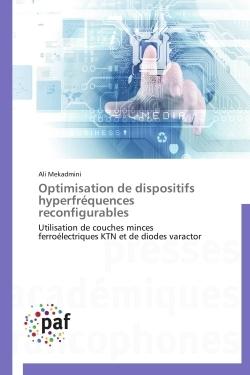 OPTIMISATION DE DISPOSITIFS HYPERFREQUENCES RECONFIGURABLES