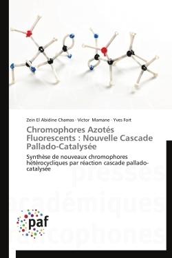 CHROMOPHORES AZOTES FLUORESCENTS : NOUVELLE CASCADE PALLADO-CATALYSEE