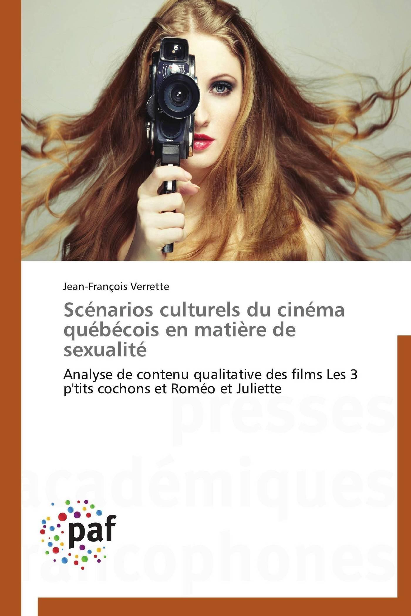 SCENARIOS CULTURELS DU CINEMA QUEBECOIS EN MATIERE DE SEXUALITE