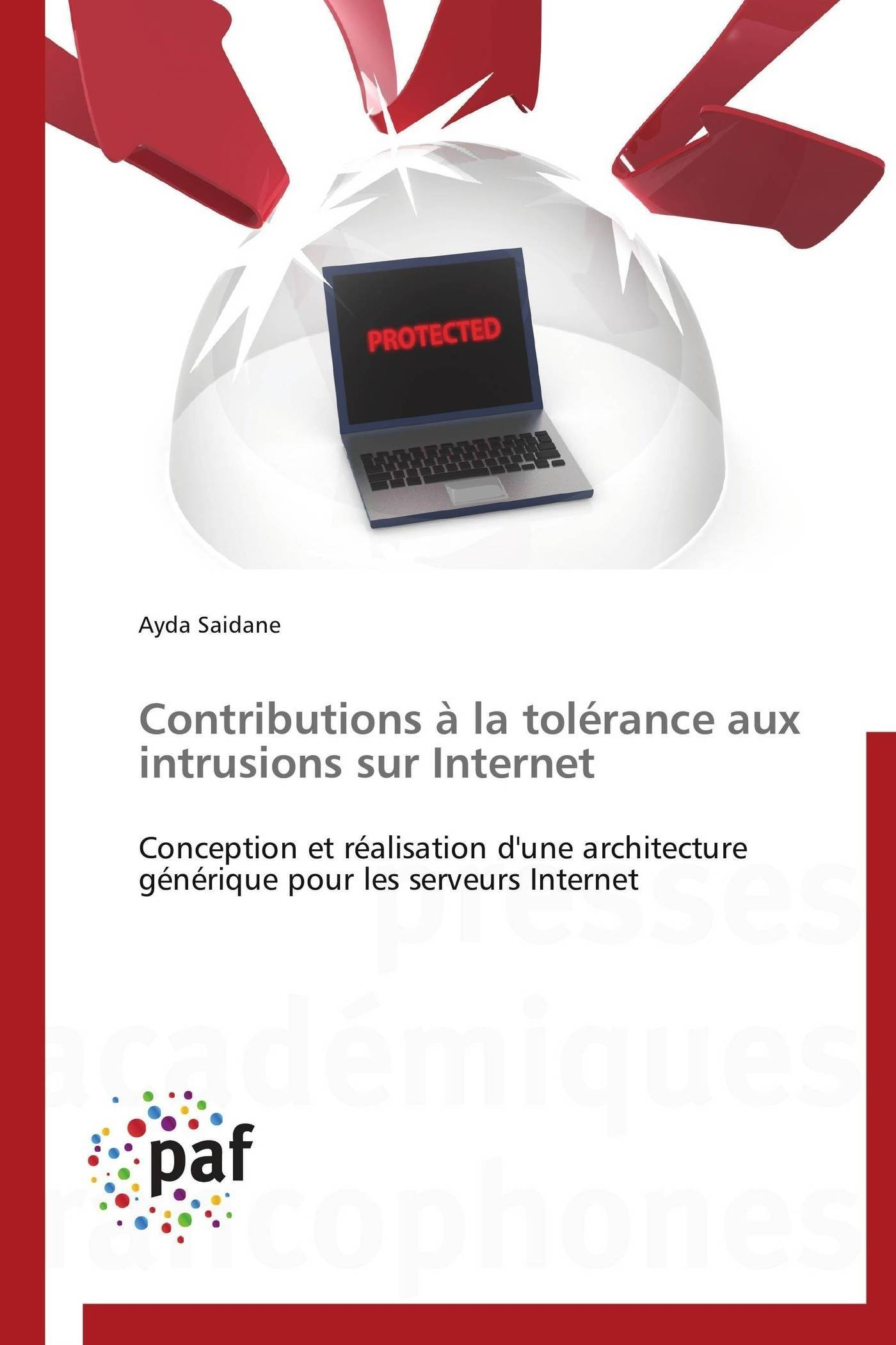 CONTRIBUTIONS A LA TOLERANCE AUX INTRUSIONS SUR INTERNET