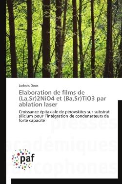ELABORATION DE FILMS DE (LA,SR)2NIO4 ET (BA,SR)TIO3 PAR ABLATION LASER