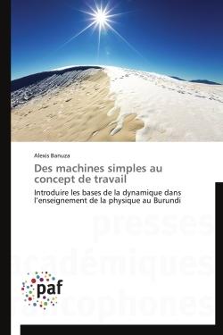 DES MACHINES SIMPLES AU CONCEPT DE TRAVAIL