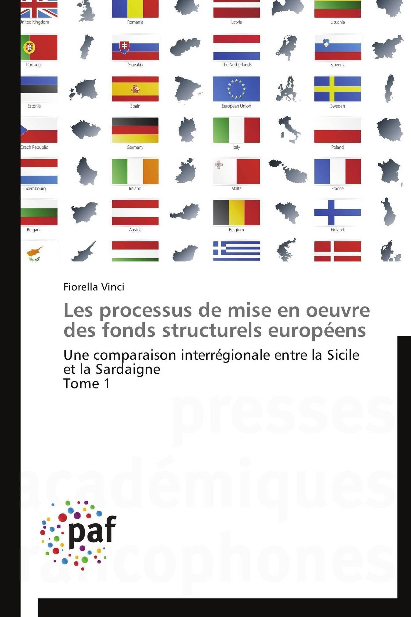 LES PROCESSUS DE MISE EN OEUVRE DES FONDS STRUCTURELS EUROPEENS