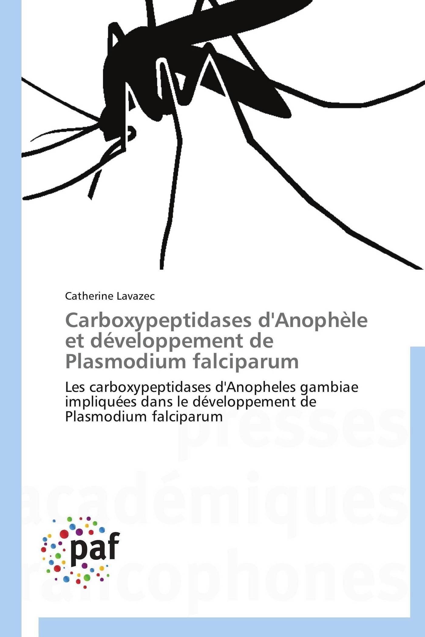 CARBOXYPEPTIDASES D'ANOPHELE ET DEVELOPPEMENT DE PLASMODIUM FALCIPARUM